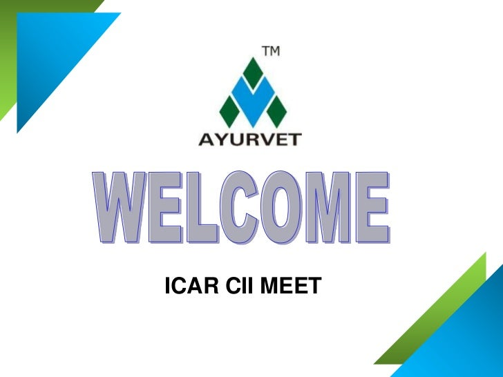 WELCOME<br />ICAR CII MEET<br />