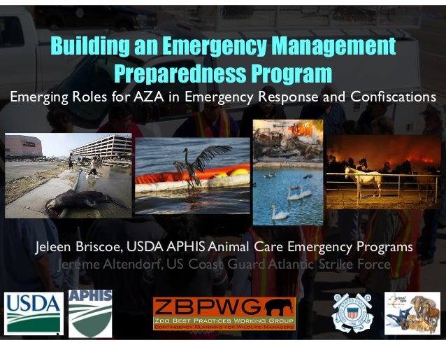 Jeleen Briscoe, USDA APHIS Animal Care Emergency Programs Jereme Altendorf, US Coast Guard Atlantic Strike Force Building ...