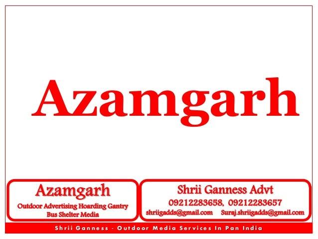 Azamgarh Banda Ballia Mau Outdoor Advertising Advertisement Branding Outdoor Advertising Advertising Media - Shrii Ganness Advt - Unipole Gantry Hoarding Bus Que Shelter Outdoor Advertising Advertisement