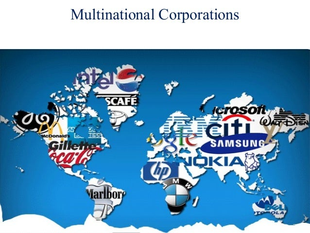 the operations of multi national corporation in different countries A list (incomplete) of multinational corporations, also known as multinational companies and worldwide or global enterprises these are corporate organizations that own or control.