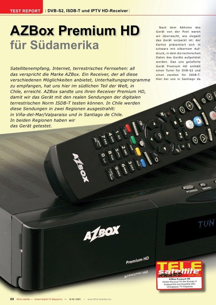 TEST REPORT                   DVB-S2, ISDB-T und IPTV HD-ReceiverAZBox Premium HD                                         ...