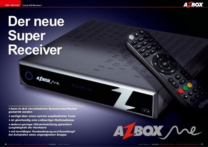 TEST REPORT                    Linux HD Receiver     Der neue     Super     Receiver     •kann in drei verschiedenen Benu...