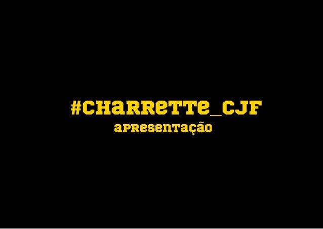 #charrette_cjf apresentação