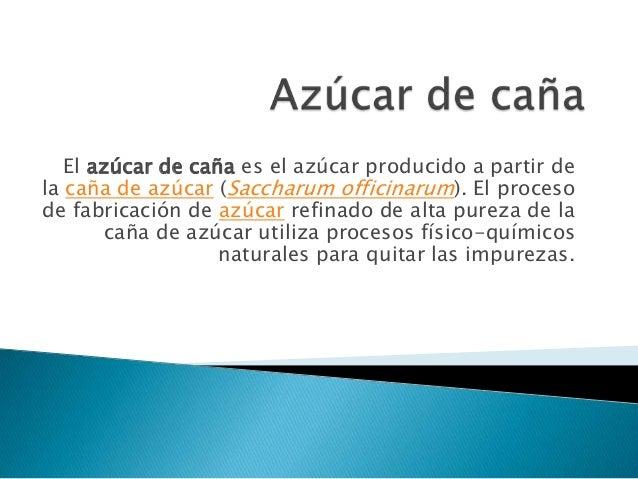 Circuito Productivo De La Caña De Azucar : Azúcar de caña