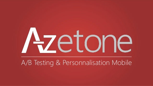 A/B Testing & Personnalisation Mobile