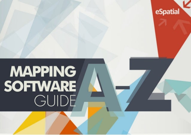 A- Z of Mapping Software Guide