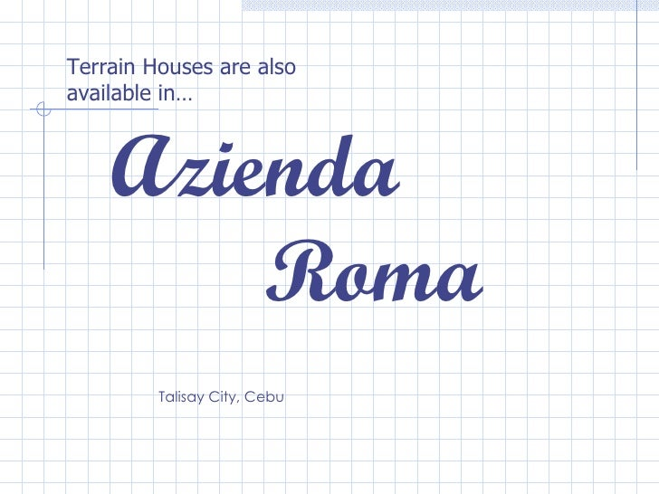 Talisay City, Cebu Terrain Houses are also available in… Azienda Roma