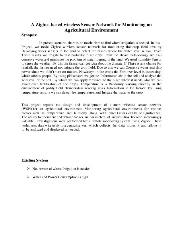 IEEE PROJECTS ABSTRACT-A zigbee based wireless sensor network for monitoring an agricultural environment