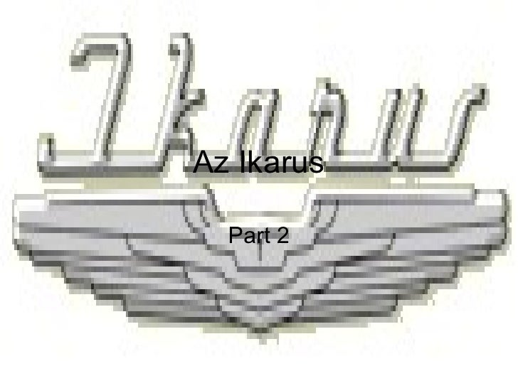 Az Ikarus Part 2