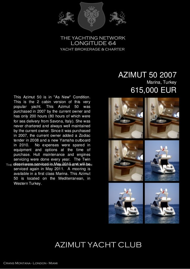 """AZIMUT 50 2007 Marina, Turkey 615,000 EUR This Azimut 50 is in """"As New"""" Condition. This is the 2 cabin version of this ver..."""