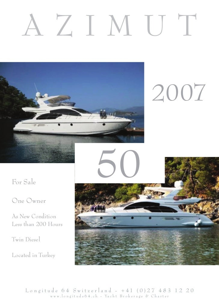 Azimut 50, 2007, Turkey, For Sale, Presented by Longitude 64 Switzerland