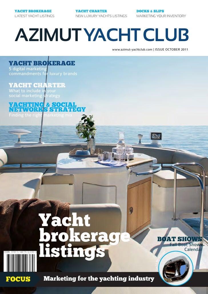 Azimut Yacht Club magazine - Yacht Brokerage Yacht Charter - October 2011 issue