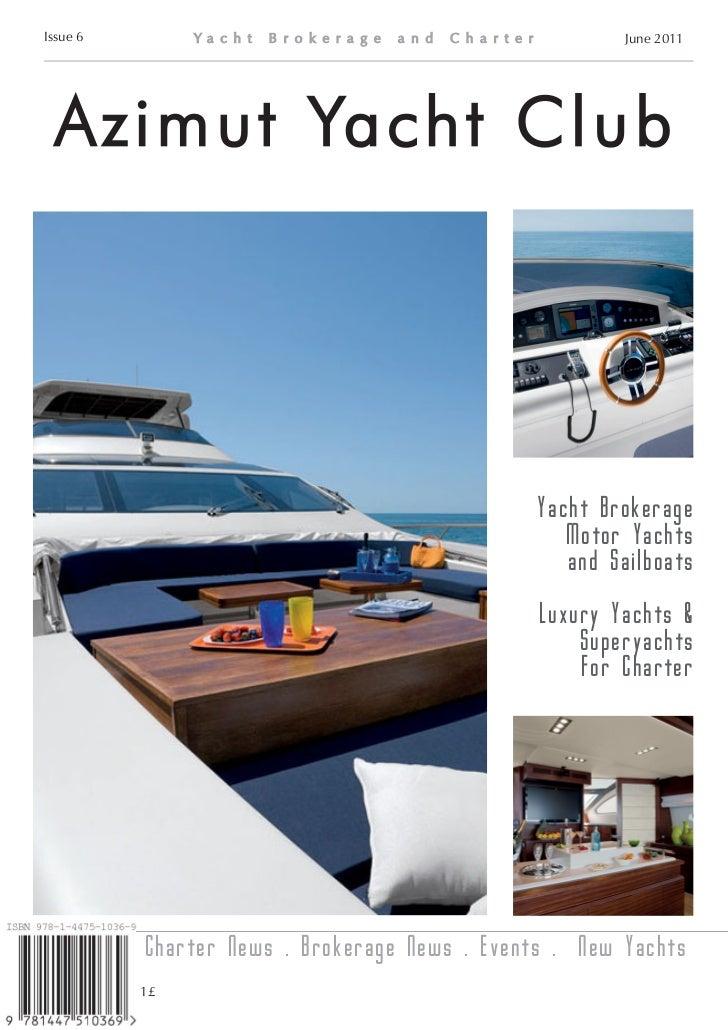 Issue 6                                                June 2011 Azimut Yacht Club                                        ...
