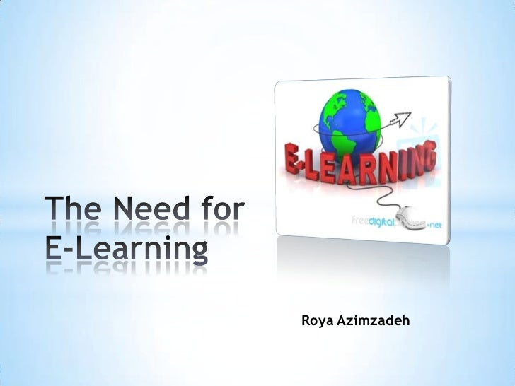 The Need for E-Learning