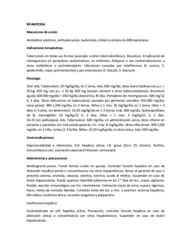 RIFANPICINAMecanismo de acciónAntibiótico sistémico, antituberculoso, bactericida. Inhibe la síntesis de ARN bacteriano.In...