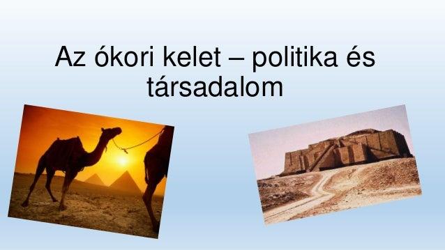 Az ókori kelet – politika és társadalom