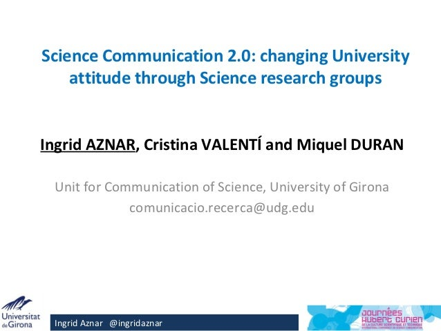 Science Communication 2.0: changing University attitude through Science research groups