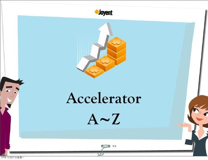 Accelerator    A~Z