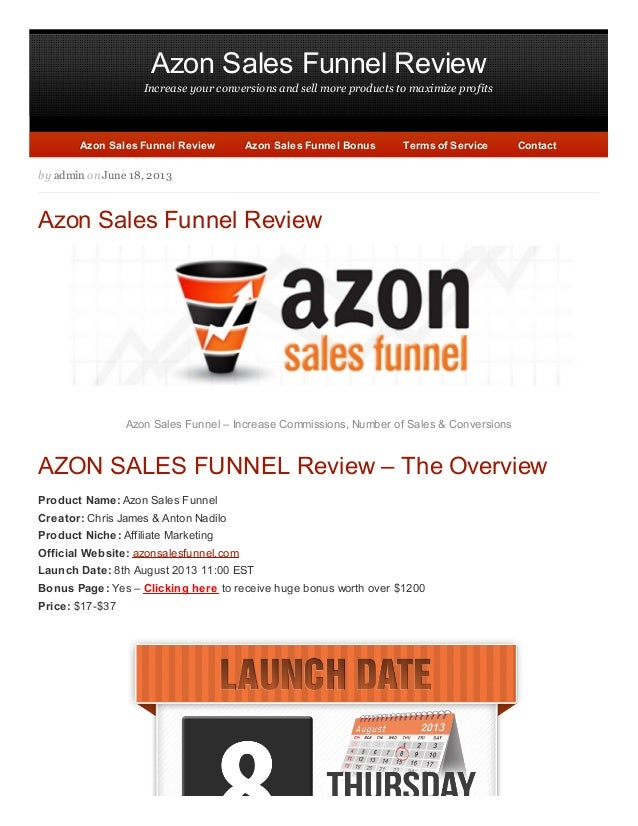 Azon Sales Funnel Review Increase your conversions and sell more products to maximize profits by admin on June 18, 2013 Az...