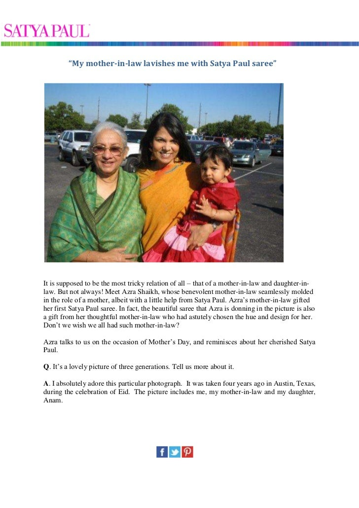 """""""My mother-in-law lavishes me with Satya Paul saree""""It is supposed to be the most tricky relation of all – that of a mothe..."""