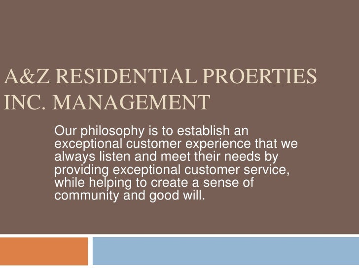 A&;Z  Residential Properties Inc. Management