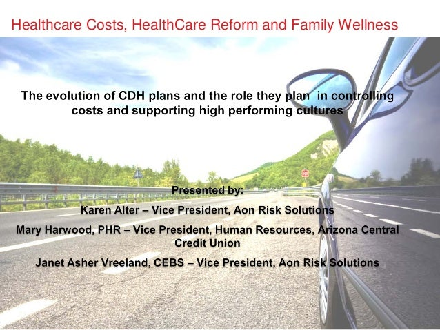 Healthcare Costs, HealthCare Reform and Family Wellness                                         0