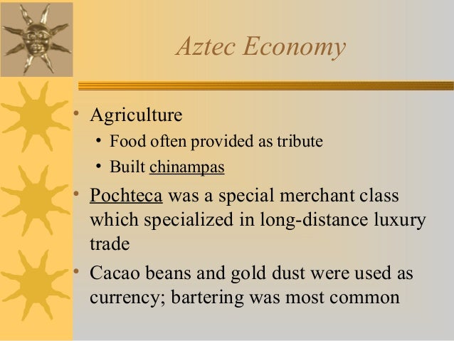 aztec food and agriculture informative speech essay