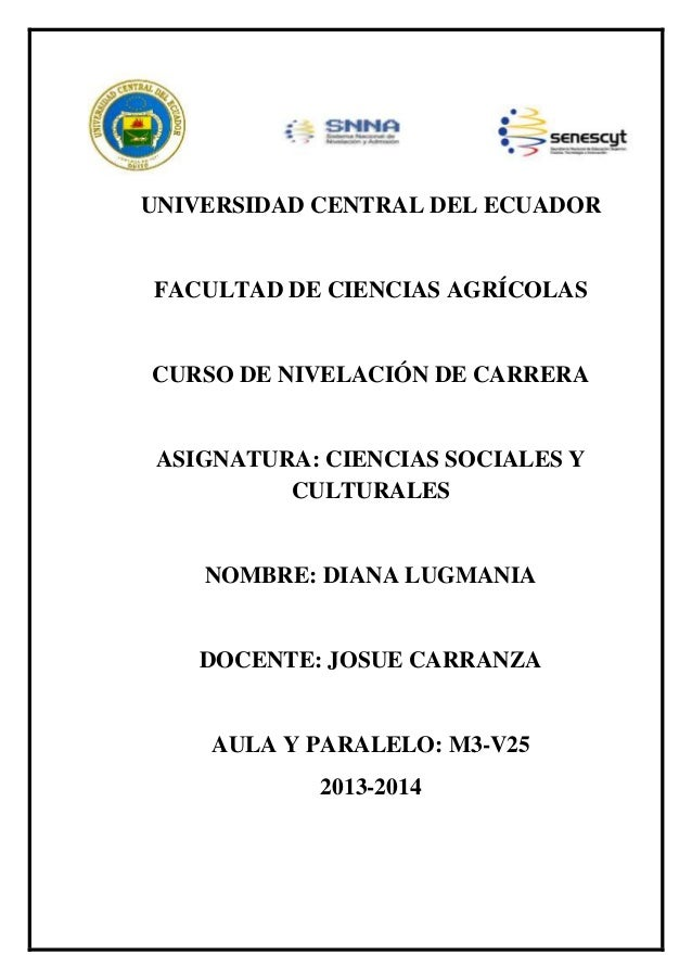 UNIVERSIDAD CENTRAL DEL ECUADOR  FACULTAD DE CIENCIAS AGRÍCOLAS  CURSO DE NIVELACIÓN DE CARRERA  ASIGNATURA: CIENCIAS SOCI...