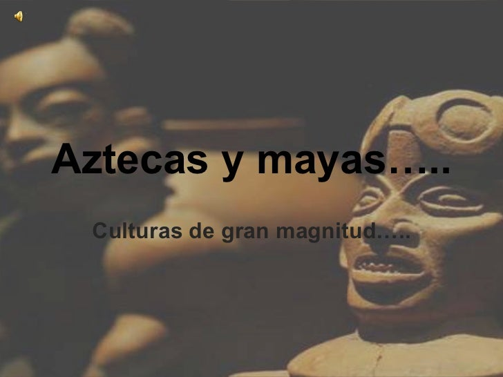 Aztecas y mayas[11]
