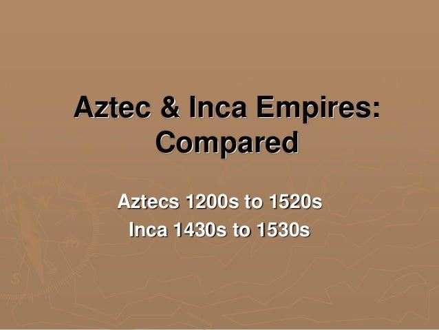 Aztecs and incas compared politics and economics