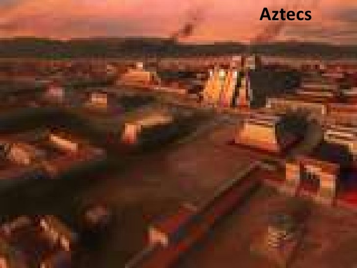 Aztecs powerpoint  by rigo cardenas