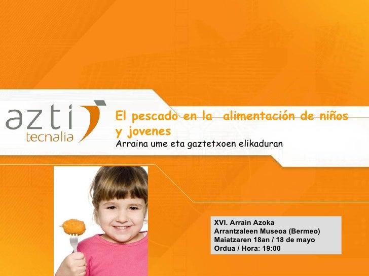 AZTI-Tecnalia. el pescado en la alimentación de niños y jovenes