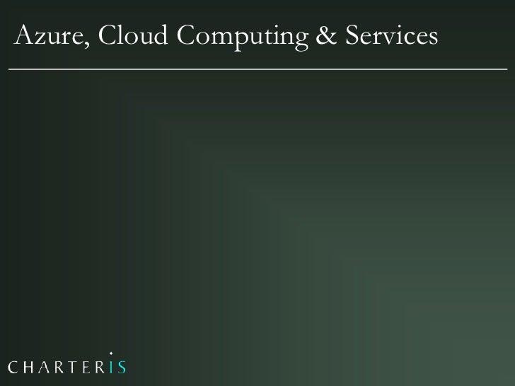 Azure, Cloud Computing & Services