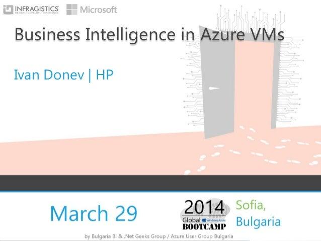 Windows Azure Bootcamp - Microsoft BI in Azure VMs