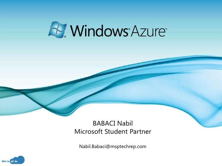 BABACI NabilMicrosoft Student Partner Nabil.Babaci@msptechrep.com                               Page 1
