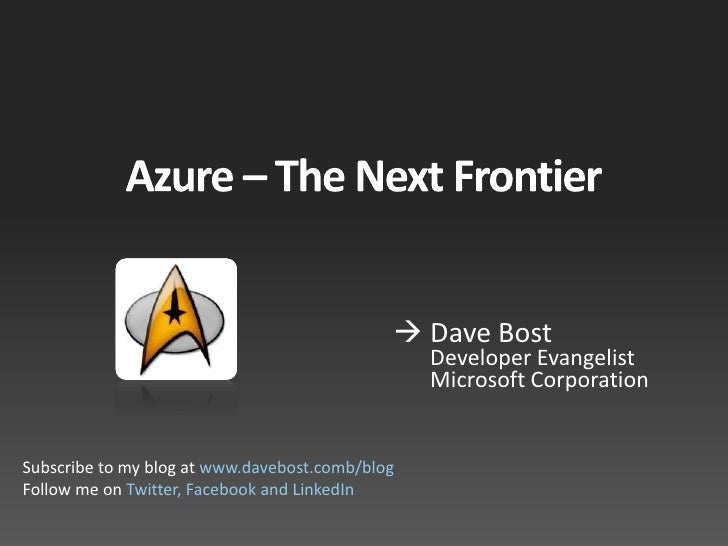 Azure - The Next Frontier