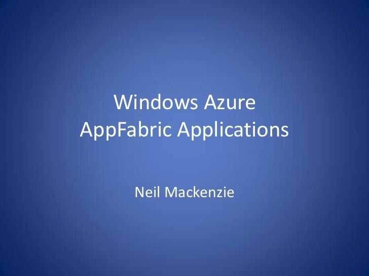 Introduction to Windows Azure AppFabric Applications