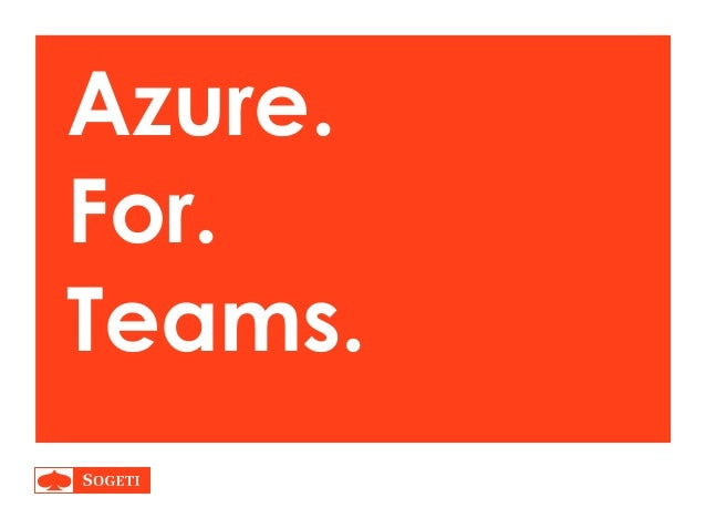 Azure for software development teams