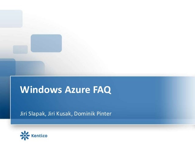 Common questions for Windows Azure and Kentico CMS