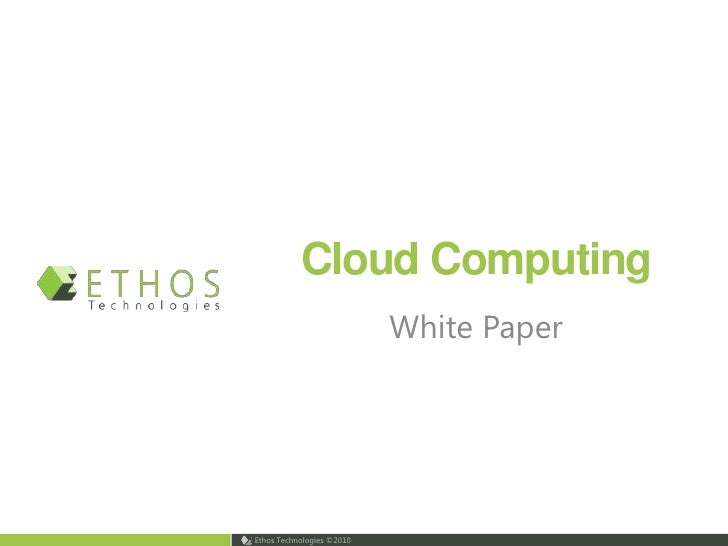 Cloud Computing<br />White Paper<br />