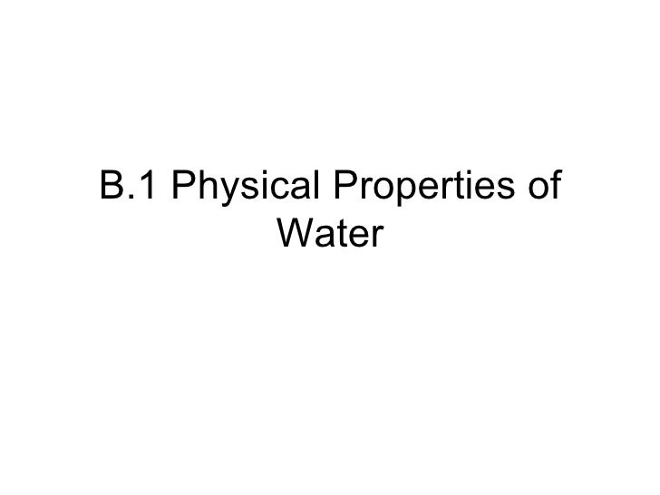 B.1 Physical Properties of Water