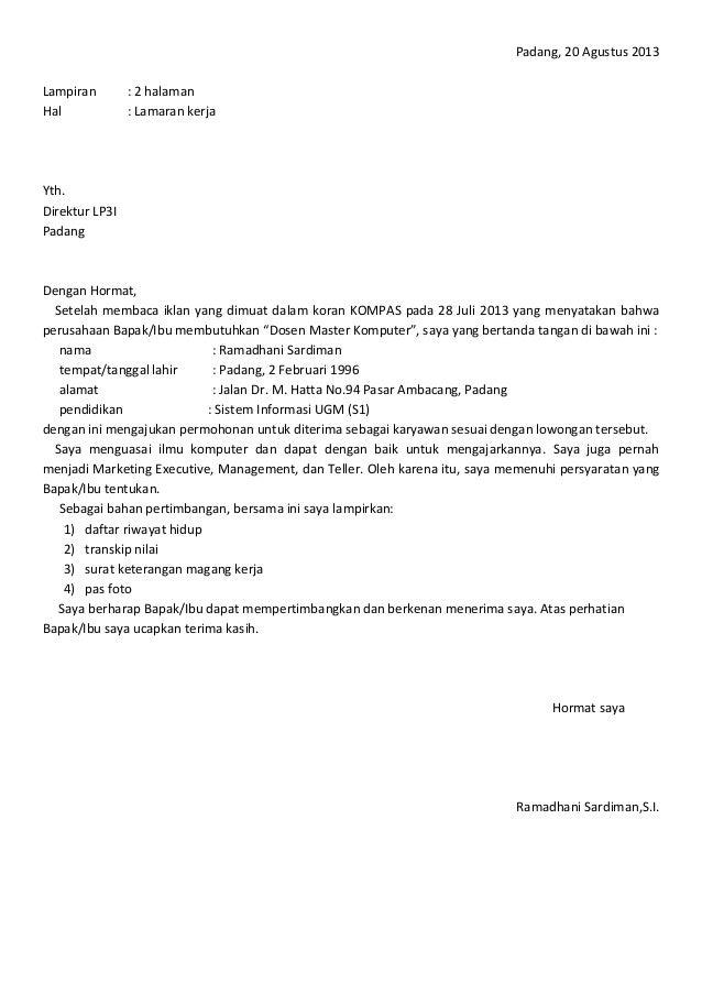 Padang, 20 Agustus 2013Lampiran : 2 halamanHal : Lamaran kerjaYth