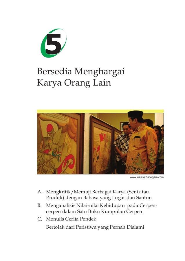 81Bersedia Menghargai Karya Orang Lain5 5 Bersedia Menghargai Karya Orang Lain A. Mengkritik/Memuji Berbagai Karya (Seni a...
