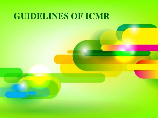 GUIDELINES OF ICMR