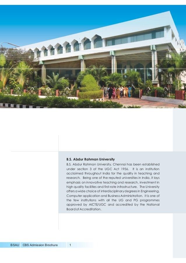 BSAU CBS Admission Brochure 1 B.S. Abdur Rahman University B.S. Abdur Rahman University, Chennai has been established unde...