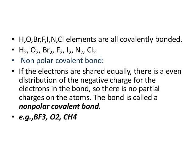 F2 Covalent Bond Non polar F2 Covalent Bond