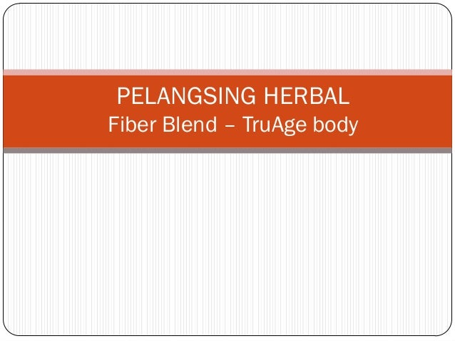 PELANGSING HERBAL Fiber Blend – TruAge body