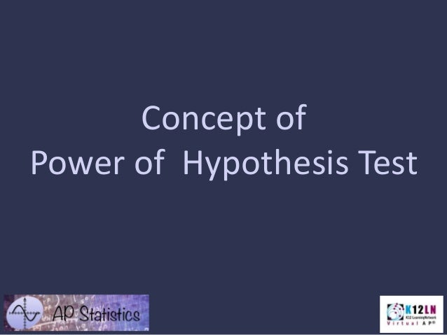 Concept of Power of Hypothesis Test
