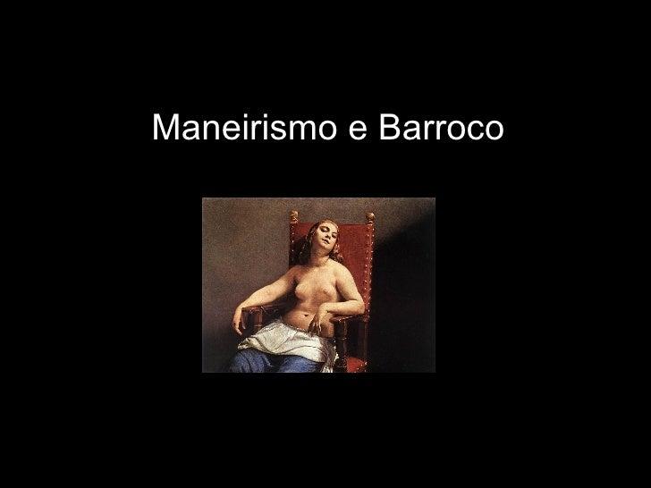 B Arroco E Maneirismo