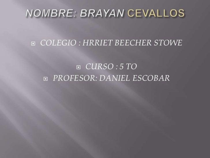    COLEGIO : HRRIET BEECHER STOWE             CURSO : 5 TO       PROFESOR: DANIEL ESCOBAR